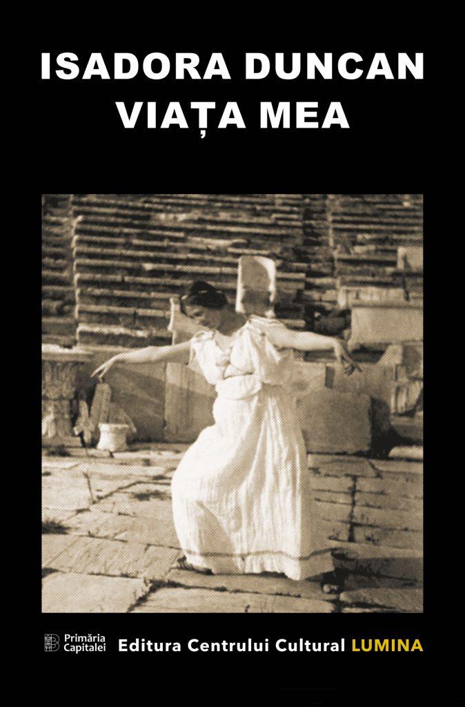Isadora Duncan – Viața mea
