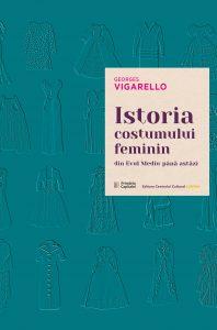 Istoria costumului feminin din Evul Mediu până astăzi